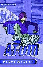 Atom – tekijä: Steve Aylett
