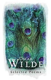 Oscar Wilde: Selected Poems (Phoenix Poetry)…