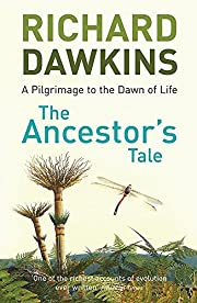 The Ancestor's Tale (A Pilgrimage to the…