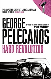 Hard Revolution av George P. Pelecanos
