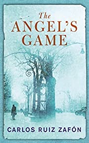 The Angel's Game de Carlos Ruiz Zafon