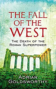 The Fall of the West: The Death of the Roman…