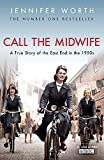 A True Story Of The East End In The 1950s (Call The Midwife)