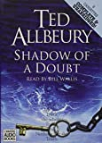 Shadow of doubt / Ted Allbeury ; read by Bill Wallis