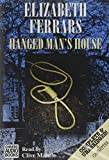 Hanged man's house / by Elizabeth Ferrars ; read by Clive Mantle