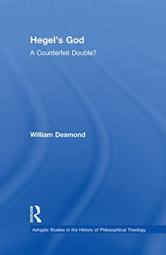 PDF] Hegel's God: A Counterfeit Double? (Ashgate Studies in the