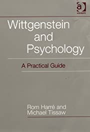 Wittgenstein And Psychology: A Practical…