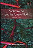 Problems of evil and the power of God / James A. Keller