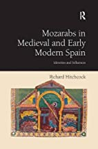 Mozarabs in Medieval and Early Modern Spain…
