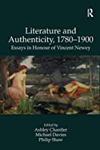 Literature and Authenticity, 1780-1900 by…