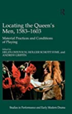 Locating the Queen's Men, 1583-1603 (Studies…