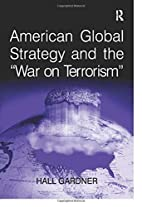 American Global Strategy And the War on…