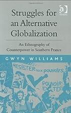Struggles for an Alternative Globalization…