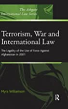 Terrorism, War and International Law (The…