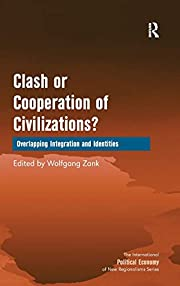 Clash or Cooperation of Civilizations? (The…