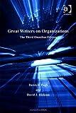Great writers on organizations / Derek S. Pugh and David J. Hickson
