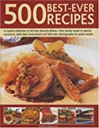 Best-Ever 500 Recipes: A Superb Collection…