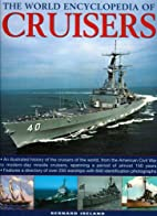 The World Encyclopedia of Cruisers: An…