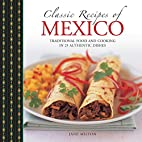 Classic Recipes of Mexico by Jane Milton