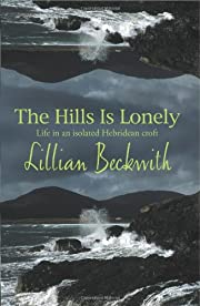 Hills Is Lonely de Lillian Beckwith