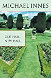 Old hall, new hall / Michael Innes