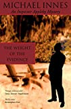 The weight of the evidence / Michael Innes