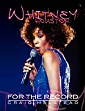 Whitney Houston : for the record / Craig Halstead