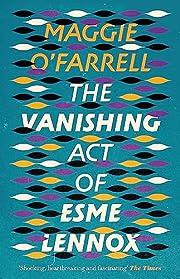 The Vanishing Act of Esme Lennox –…