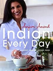 Indian Every Day: Light, Healthy Indian Food…