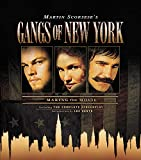 Gangs of New York : making the movie : interviews of Martin Scorsese, Leonardo DiCarpio, Daniel Day-Lewis, Cameron Diaz / introduction by Luc Sante ; photographs by Mario Tursi and Brigitte Lacombe