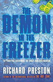 The Demon in the Freezer: The terrifying…