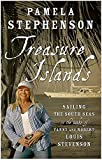Treasure Islands: Sailing The South Seas in the wake of Fanny and Robert Louise Stevenson
