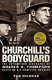 Churchill's bodyguard / Tom Hickman