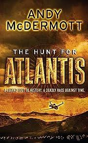 The Hunt for Atlantis (Wilde/Chase) av Andy…