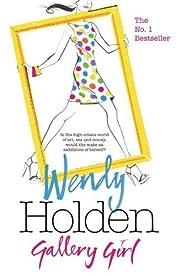 Gallery girl por Wendy Holden
