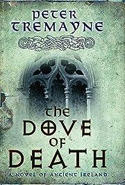 The Dove of Death av Peter Tremayne