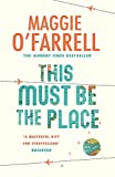 This Must be the Place (Maggie O'Farrell)
