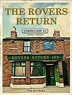 Coronation Street: The Rovers Return Story…
