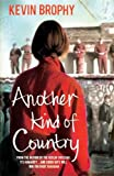 Another kind of country / Kevin Brophy