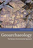 Geoarchaeology: the human-environmental approach