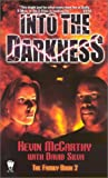 Into the Darkness (The Family)