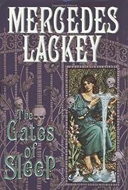 The Gates of sleep af Mercedes Lackey