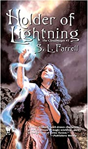 Holder Of Lightning de S. L. Farrell