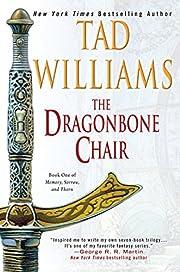 The Dragonbone Chair (Memory, Sorrow, and…
