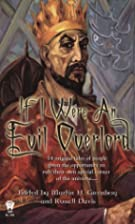 If I Were An Evil Overlord by Martin Harry…