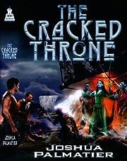The Cracked Throne por Joshua Palmatier