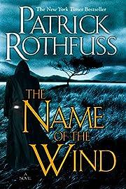 The Name of the Wind av Patrick Rothfuss