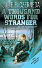 A thousand words for stranger by Julie…