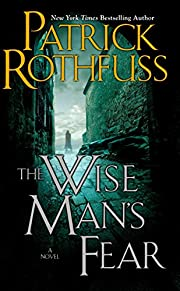The Wise Man's Fear (Kingkiller Chronicles,…