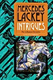 Intrigues: A Novel of Valdemar (The Collegium Chronicles)